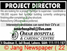 Omar Hospital & Cardiac Centre jobs newspaper ad for Project Director in Lahore