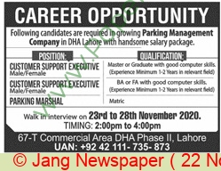 Parking Management Company Lahore Lahore Jobs For Customer Support Executive, Customer Support Executive, Parking Marshal advertisemet in newspaper on November 22,2020