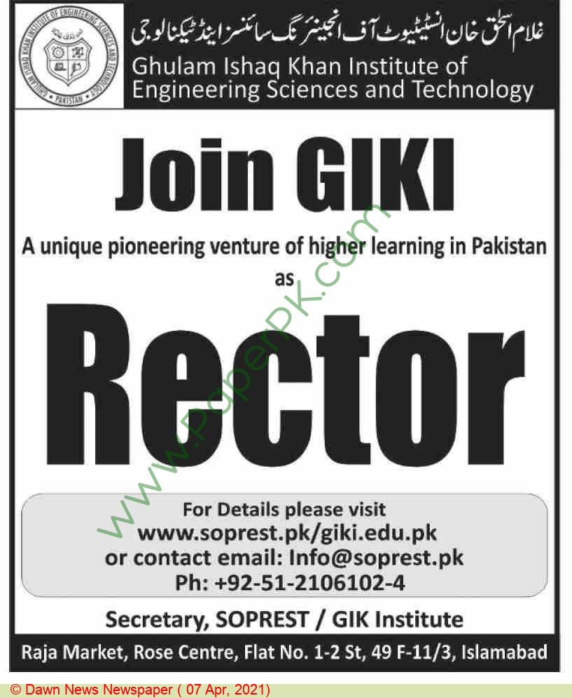 Ghulam Ishaq Khan Institute Of Engineering Sciences & Technology jobs newspaper ad for Rector in Islamabad on 2021-04-07
