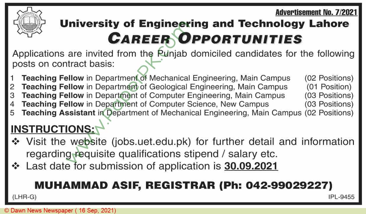 University Of Engineering  & Technology Lahore Jobs For Teaching Fellow advertisemet in newspaper on September 16,2021